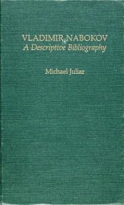 Vladimir Nabokov: A Descriptive Bibliography, Garland, 1986